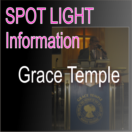 Grace Temple Spot Light Information